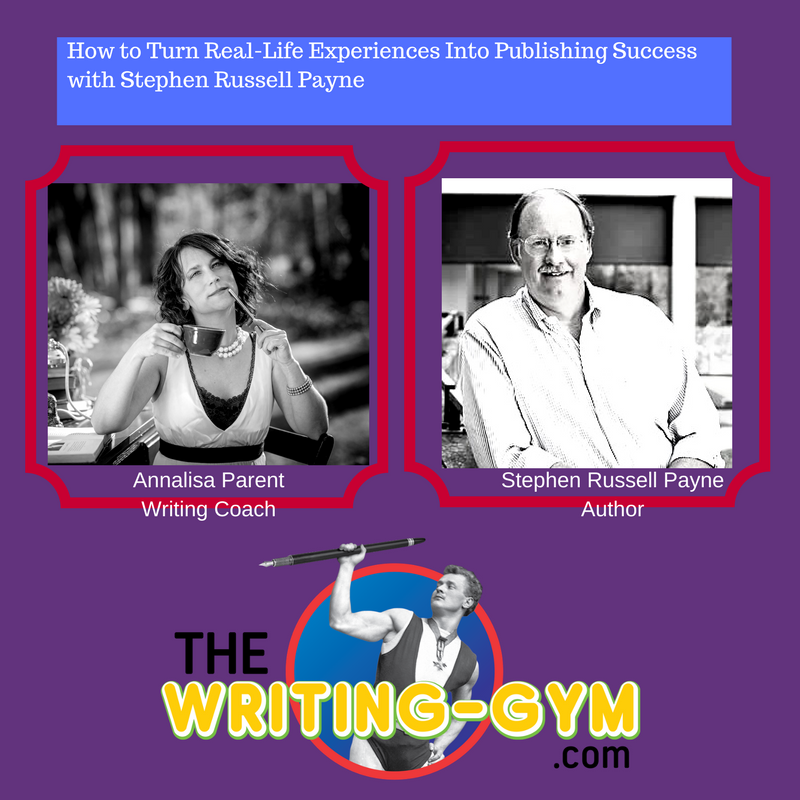 How to Turn Real-Life Experiences Into Publishing Success with Stephen Russell Payne