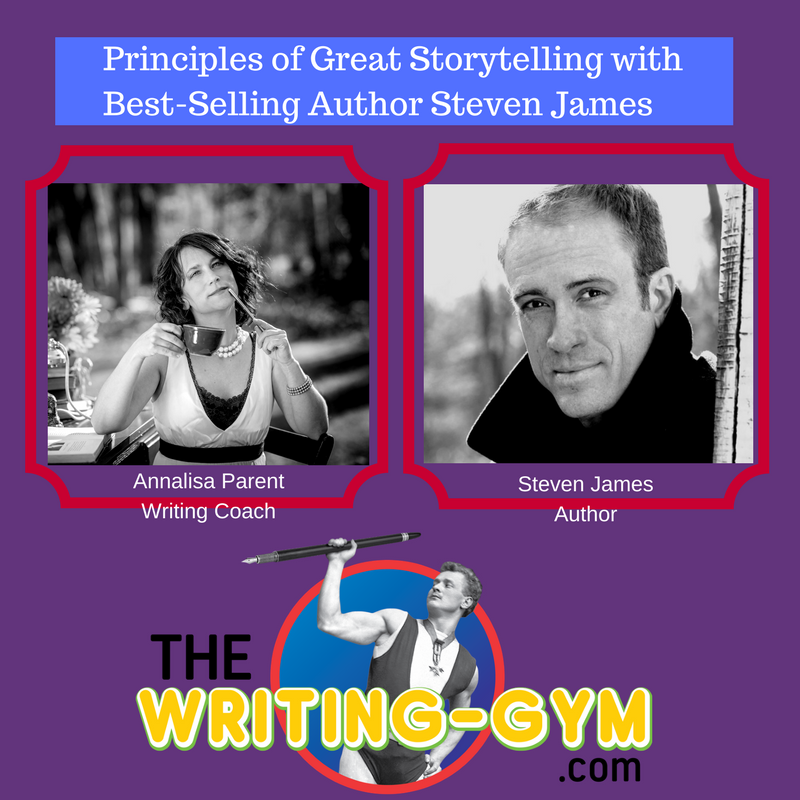Principles of Great Storytelling with Best-Selling Author Steven James