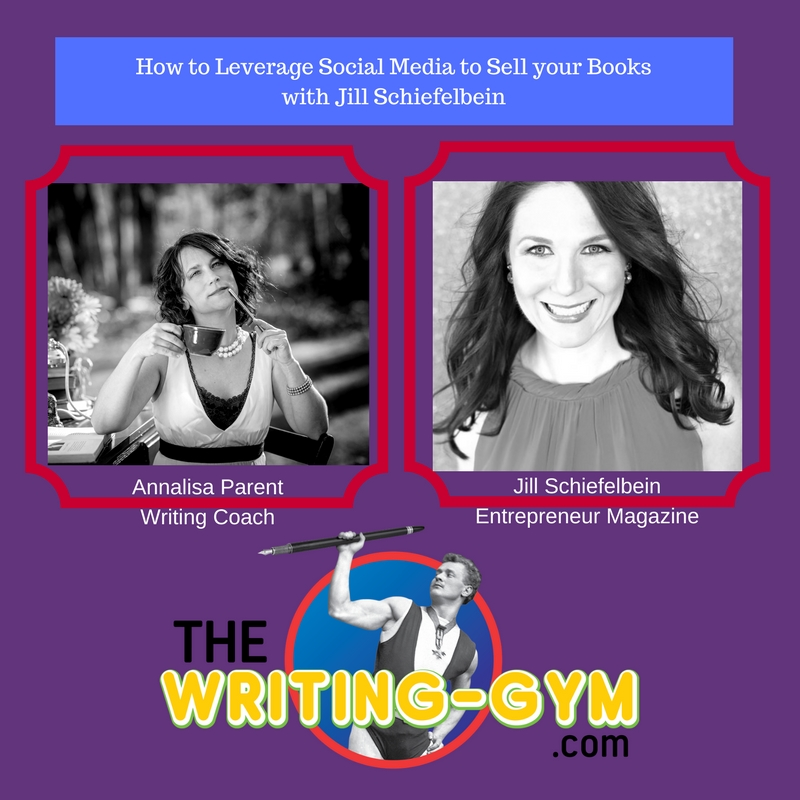 How to Leverage Social Media to SELL your Books with Jill Schiefelbein