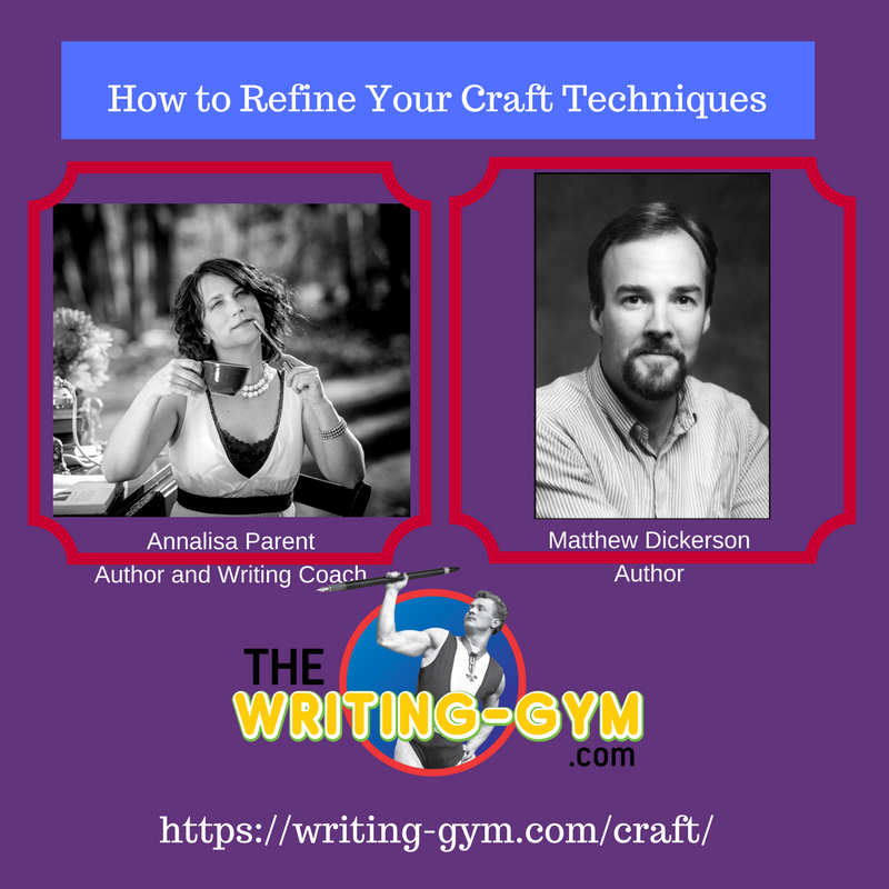 How to refine your craft techniques with Author Matt Dickerson